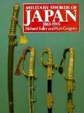 Military Swords of Japan 1868-1945 - Richard Fuller - Paperback