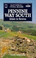 Pennine Way South: Edale to Bowes (The National Trail Guides)