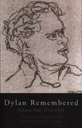 Dylan Remembered 1914-1934