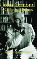 John Ormond : Collected Poems