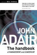 John Adair Handbook of Management and Leadership