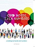 Odd Words, Even Numbers: A Melange of Words and Numbers