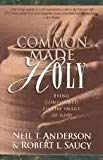 The Common Made Holy: Being Confirmed to the Image of God