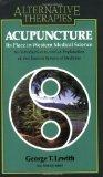 Acupuncture: Its Place in Western Medical Science (Alternative Therapies)