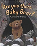 Are You There, Baby Bear? (Alfie Bear)