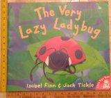The Very Lazy Ladybug (Big Book)