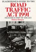Blackstone's Guide to the Road Traffic Act, 1991