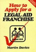 How to Apply for a Legal Aid Franchise
