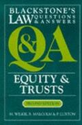 Equity and Trusts : Blackstone's Law Questions and Answers