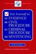 Test Yourself in Evidence, Civil Procedure, Criminal Procedure, Sentencing