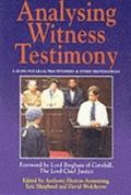 Analysing Witness Testimony Psychological, Investigative and Evidential Perspectives A Guide...