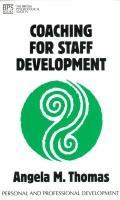 Coaching for Staff Development - Angela Mallam Thomas - Paperback