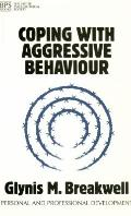 Coping With Aggressive Behavior