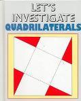 Let's Investigate Quadrilaterals