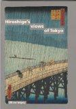 Hiroshige's View of Tokyo (One Hundred Views of Famous Places in Edo 1856-59)