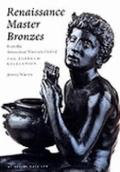 Renaissance Master Bronzes The Fortnum Collection at the Ashmolean Museum