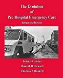 Evolution of Pre-Hospital Emergency Care: Belfast & Beyond