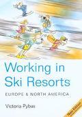 Working in Ski Resorts Europe & North America