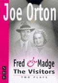 Fred and Madge/The Visitors