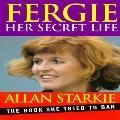 Fergie: Her Secret Life