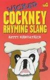 Wicked Cockney Rhyming Slang