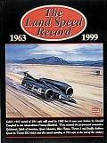 Land Speed Record 1963-1999