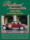 Packard Automobiles 1920-1958: A Brooklands Portfolio (Brooklands Books Road Tests Series)