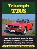 Triumph TR6 : A Brooklands Road Test Portfolio
