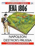 Jena 1806 Napoleon Destroys Prussia