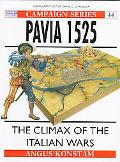 Pavia 1525 The Climax of the Italian Wars