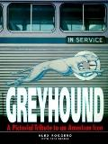 Greyhound: A Pictorial Tribute to an American ICON