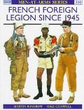 French Foreign Legion Infantry and Cavalry Since 1945