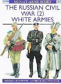 Russian Civil War (2) White Armies
