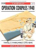 Operation Compass 1940 Wavell's Whirlwind Offensive