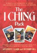 I Ching Pack: The Little Book That Tells the Truth