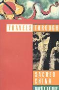 Travels through Sacred China - Martin Palmer - Paperback