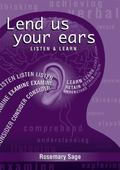 Lend Us Your Ears: Listen and Learn (Literacy Collection)