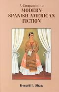 Companion to Modern Spanish American Fiction