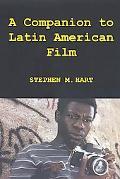 Companion to Latin American Film