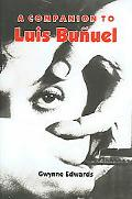 Companion to Luis Bunuel