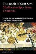 Book of Sent Sov: Medieval Recipes from Catalonia, Vol. 51