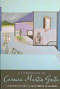 A Companion to Carmen Martn Gaite