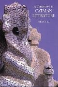 A Companion to Catalan Literature (Monografas A)