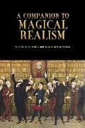 A Companion to Magical Realism (Monografas A)