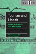Tourism and Health Risks, Research, and Responses