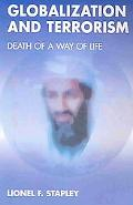 Globalization and Terrorism Death of a Way of Life