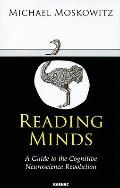 Reading Minds: Guide to the Cognitive : Neuroscience Revolution