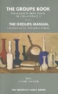 The Groups Book: Psychoanalytic Group Therapy, Principles and Practice, with Treatment Manual