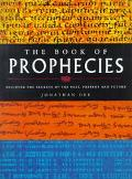 Book of Prophecies: Discover the Secrets of the past, Present and Future