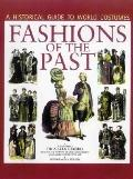 Fashions of the Past : A Historical Guide to World Costumes